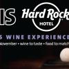 5 Continents Wine Experience at Hard Rock Hotel Pattaya – Friday 28th November 2014