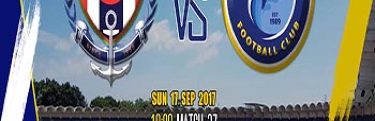 Navy FC vs Pattaya United at Sattahip Navy Stadium – 17 September 2017