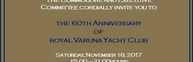 Royal Varuna Yacht Club 60th Anniversary – 18 November 20017