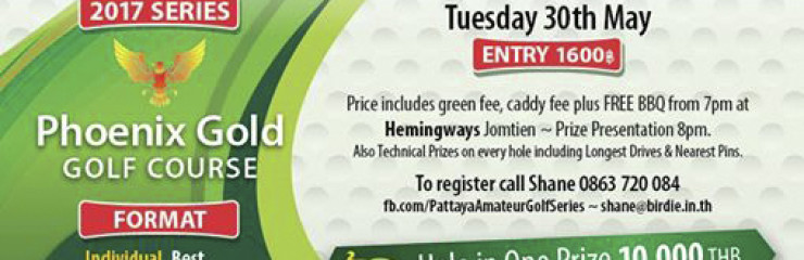 Pattaya Amateur Golf Series – 30 May 2017