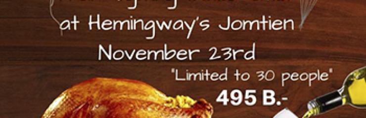 Thanksgiving Day at Hemingways Jomtien – 23 November 2017