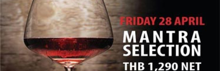 Mantra Wine Experience – Friday 28th April 2017