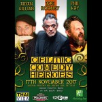 Celtic Comedy Legends at Havana Bar Pattaya - 17 November 2017