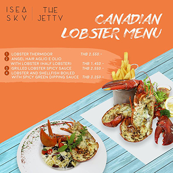 Canadian Lobster Menu at ISEA Sky & The Jetty – Veranda Resort Pattaya – 24/25 June 2018