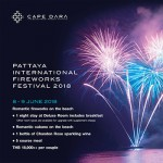 "Experience ""Pattaya International Firework Festival"" at Cape Dara Resort Pattaya - 8 - 9 June 2018"