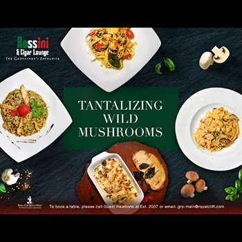 Tantalizing Wild Mushrooms at Rossini & Cigar Lounge Royal Cliff Hotels Group – Jan-March 2018