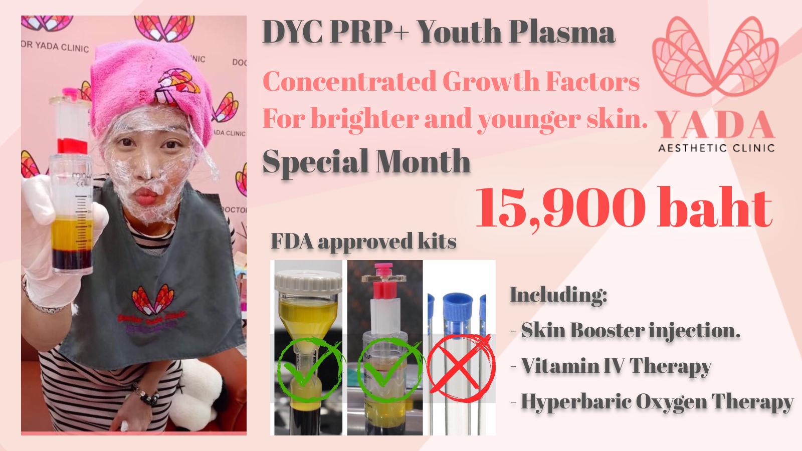 DYC PRP+ Youth Plasma at Doctor Yada Clinic, Pattaya