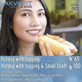100฿ Hotdog with topping & Small Draft at Akvavit Grill & Bar