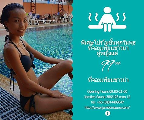 Every Wednesday 99 Baht for every girls at Jomtien Sauna