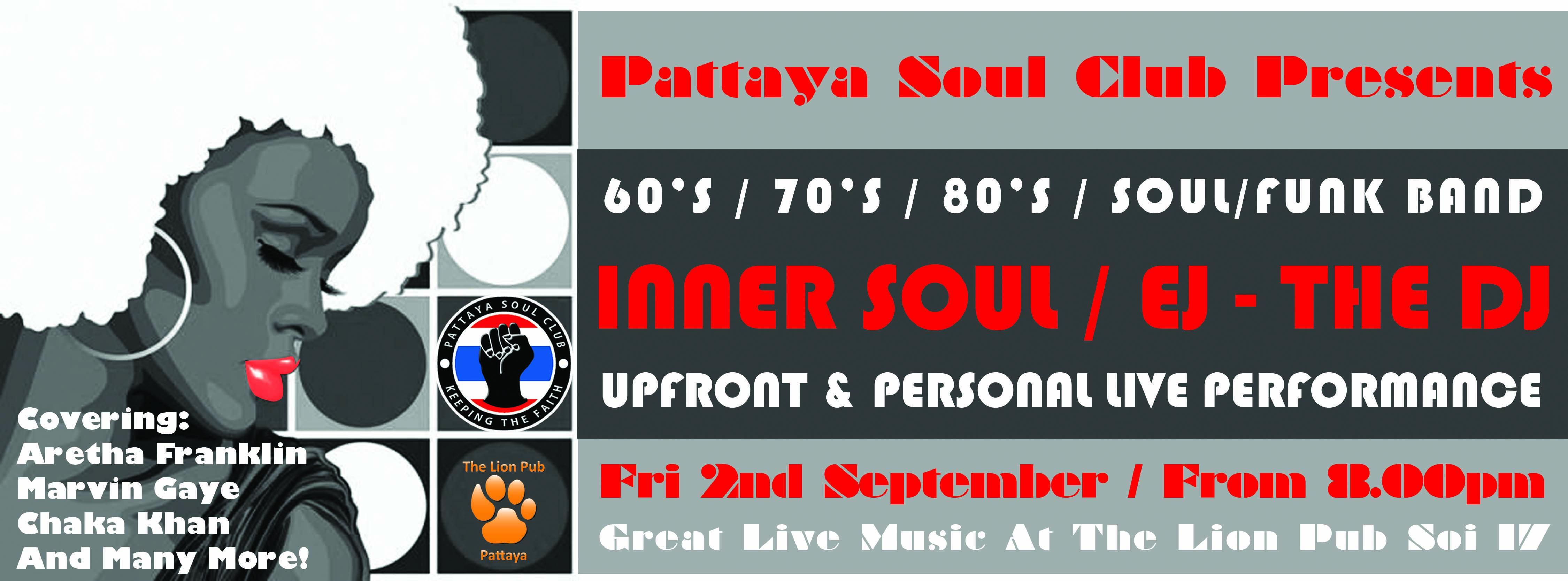 Inner Soul / EJ – The DJ at Lion Pub Pattaya, Friday 2nd September 2016