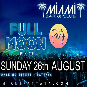 Full Moon Party at Bar Miami Pattaya – 26 August 2018