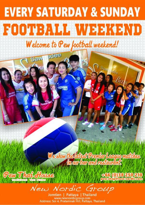 Football Weekend @ Pew Thai House Restaurant