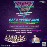 Pattaya Night Run 2018 at Bali Hai Pier - Saturday 3rd March