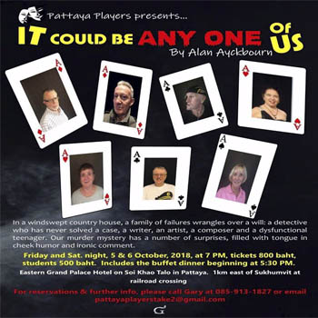 Pattaya Players Presents It Could Be Any One of Us at Eastern Grand Palace, Pattaya – 5th & 6th October 2018