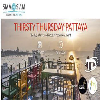 Thirsty Thursday Pattaya at Siam@Siam Design Hotel – Thursday 22nd March 2018