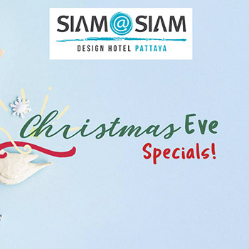 Christmas Eve – Specials at Siam at Siam Design Hotel Pattaya – 24 December 2018