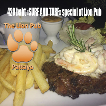 """420฿ """"SURF AND TURF"""" Special at The Lion Pub Pattaya"""